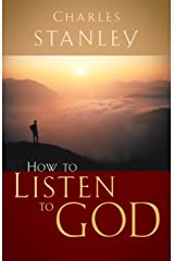 How to Listen to God Kindle Edition