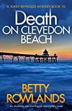 Death on Clevedon Beach: An absolutely addictive English cozy mystery novel (A Sukey Reynolds Mystery Book 10) (English Edition)