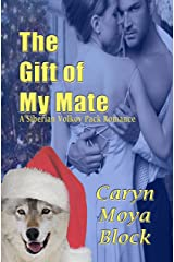 The Gift of My Mate (The Siberian Volkov Pack Romance Book 9) Kindle Edition