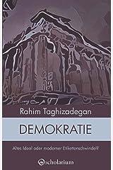Demokratie: Altes Ideal oder neuer Etikettenschwindel? (Analysen 2) Kindle Ausgabe