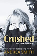 Crushed (Evermore Series Book 1)