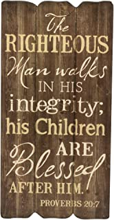 P. Graham Dunn The Righteous Man 12 x 6 Small Fence Post Wood Look Decorative Sign Plaque
