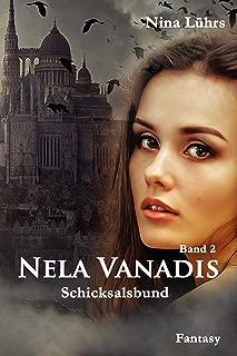 Nela Vanadis: Schicksalsbund (German Edition)