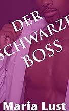 Der schwarze Boss: Deutsche wird vom Vorgesetzten benutzt (Es passierte auf der Arbeit! 2) (German Edition)