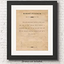 Robert Fulghum, We're All a Little Weird, Quote Poster Prints, Set of 1 (11x14) Unframed Typography Book Page, Great Wall Art Decor Gifts Under 15 for Home, Office, Student, Teacher, Literary Fan