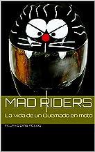Mad Riders: La vida de un Quemado en moto
