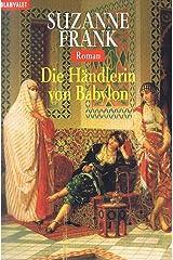 Die Handlerin von Babylon Paperback