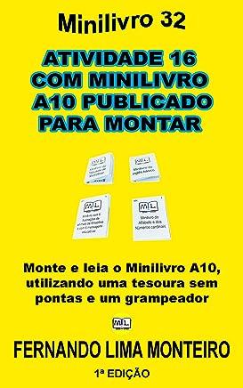 ATIVIDADE 16  COM MINILIVRO  A10 PUBLICADO PARA MONTAR: Monte e leia o minilivro A10,  utilizando uma tesoura sem  pontas e um grampeador (MINILIVRO E CAIXINHA PARA MONTAR) (Portuguese Edition)