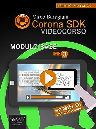 Corona SDK Videocorso – Modulo base. Livello 3 (Esperto in un click)