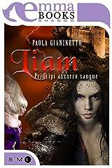 Liam (Principi azzurro sangue #3) Formato Kindle