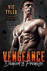 Damien's Promise: A Dark Romantic Suspense (VENGEANCE Book 1) Kindle Edition