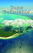 Dune Suficiente (Galician Edition)