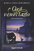 Oro veneciano: 2 (Misterios venecianos)