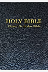 The Classic Orthodox Bible Kindle Edition