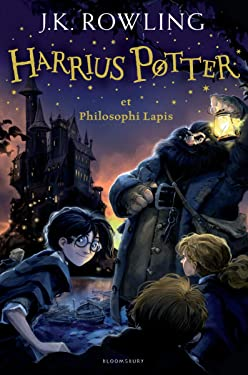 Harry Potter and the Philosopher's Stone (Latin): Harrius Potter et Philosophi Lapis (Latin) (Latin Edition)