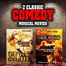 Classic Comedy Movie Double Bill: Up In The Air and Trocadero