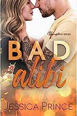 Bad Alibi (Redemption Book 1) Kindle Edition
