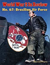 World War 2 In Review No. 67: Brazilian Air Force