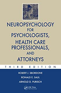 Neuropsychology for Psychologists, Health Care Professionals, and Attorneys (Rob & Smith`s Operative Surgery Series)