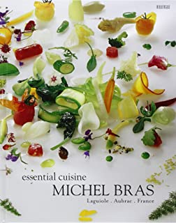 Essential cuisine Michel Bras: Laguiole, Aubrac, France (French Edition)