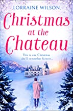 Christmas at the Chateau: (A Novella) (A French Escape, Book 2) (English Edition)