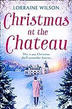 Christmas at the Chateau: (A Novella) (English Edition)