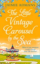 The Little Vintage Carousel by the Sea: a perfectly uplifting holiday romance!