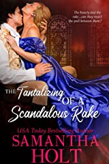 The Tantalizing of a Scandalous Rake (The Lords of Scandal Row Book 3) Kindle Edition