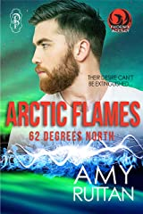 Arctic Flames: 62 Degrees North (Phoenix Agency Universe Book 16) Kindle Edition