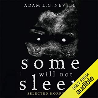 Some Will Not Sleep: Selected Horrors
