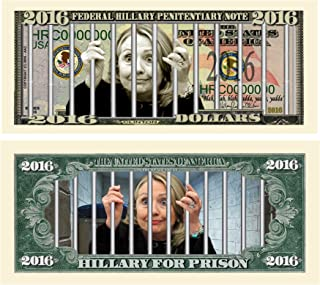 Hillary For Prison 2016 Dollar Bill Collectible Novelty