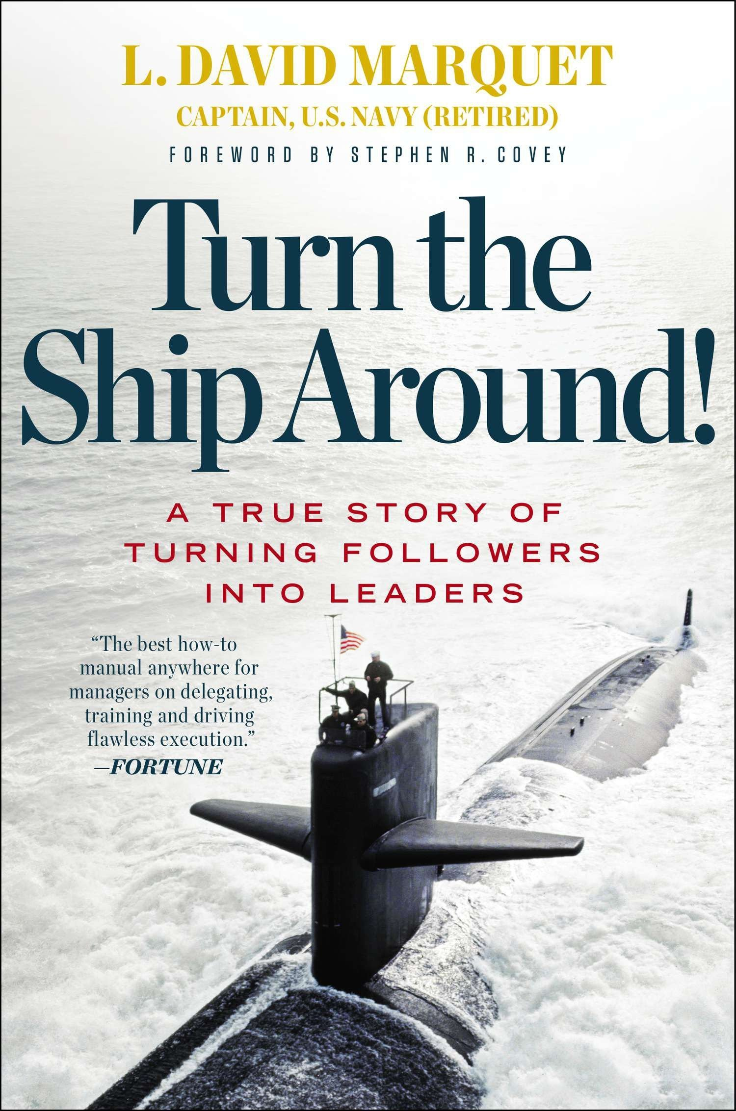 Image OfTurn The Ship Around!: A True Story Of Turning Followers Into Leaders