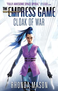 Cloak of War: The Empress Game Trilogy 2