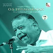 O.S. Thyagarajan, Vol. 2 (Live at Sree Rama Seva Mandali, Bangalore)
