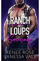 Sauvage (Le Ranch des Loups t. 4) Format Kindle