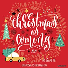 Christmas Is Coming 2021 Wall Calendar