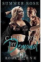 Curves By Demand: Big Girls Love Bad Boys: (A BBW Romance) Kindle Edition