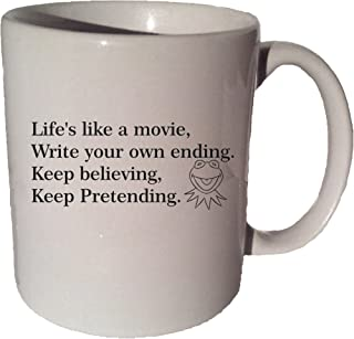 Life's Like A Movie Kermit The Frog Muppet quote 11 oz coffee tea mug Funny 11 Oz Coffee Tea Mug