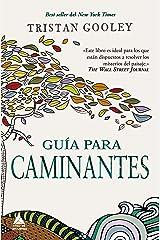 Guía para caminantes (Ático de los Libros nº 58) (Spanish Edition) Kindle Edition