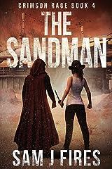 The Sandman: A Post-Apocalyptic Survival Thriller (Crimson Rage Series Part 4) Kindle Edition
