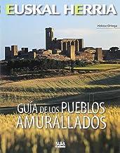 Guía de los pueblos amurallados: 13 (Euskal Herria)