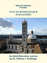 Tuscan Romanesque and Gothic