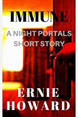 Immune: A Night Portals short story Kindle Edition