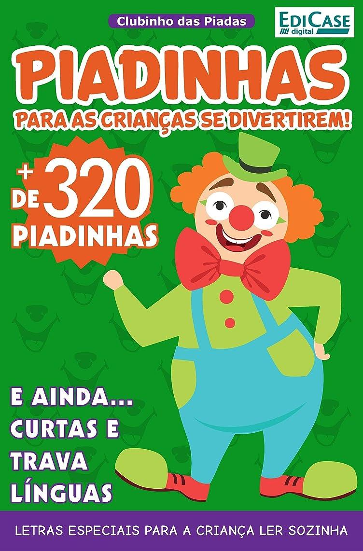 Clubinho das Piadas Ed. 3 - Piadinhas (Portuguese Edition)