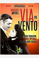Via col vento (Italian Edition) Kindle Edition