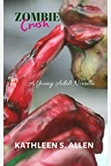 ZOMBIE CRUSH: A YOUNG ADULT NOVELLA Kindle Edition