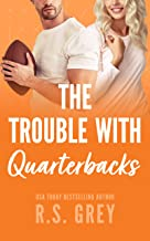 The Trouble With Quarterbacks (English Edition)