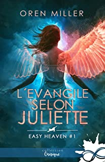 L'évangile selon Juliette: Easy heaven, T1