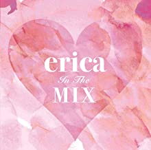 erica In The MIX