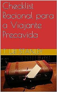 Checklist Racional para a Viajante Precavida (Portuguese Edition)